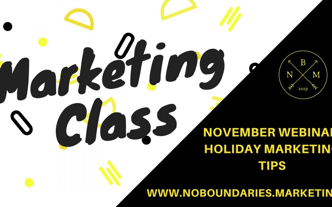 November Webinar: Holiday Marketing Tips